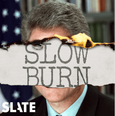 Jennifer Eremeeva Recommends Slate's Slow Burn
