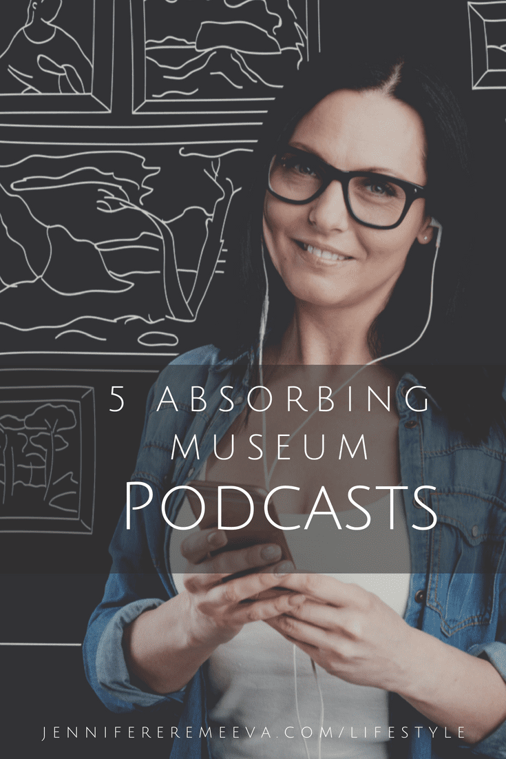 Jennifer Eremeeva reviews museum podcasts